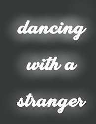 dancing_With_A_Stranger.png