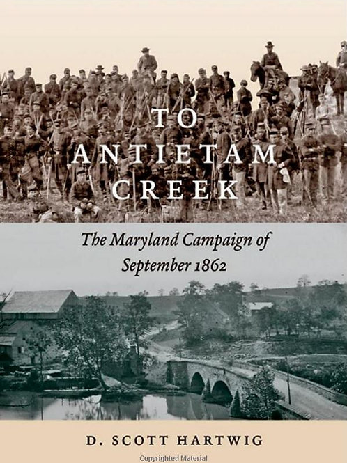 To Antietam Creek / Maryland Campaign, Sept. 1862