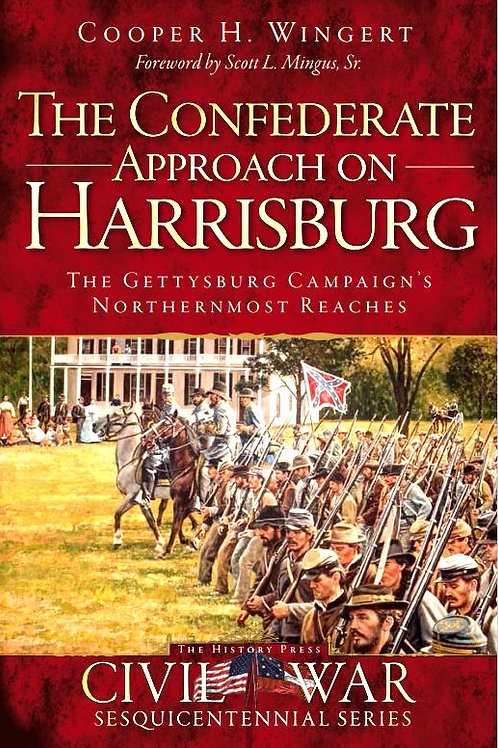 The Confederate Approach On Harrisburg