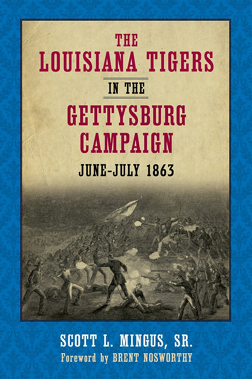 Louisiana Tigers in the Gettysburg Campaign