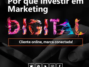 A importância de investir em marketing digital.