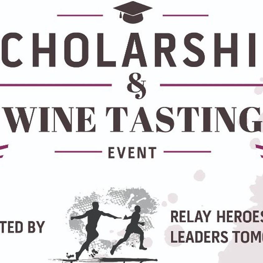 Scholarship & Wine Tasting