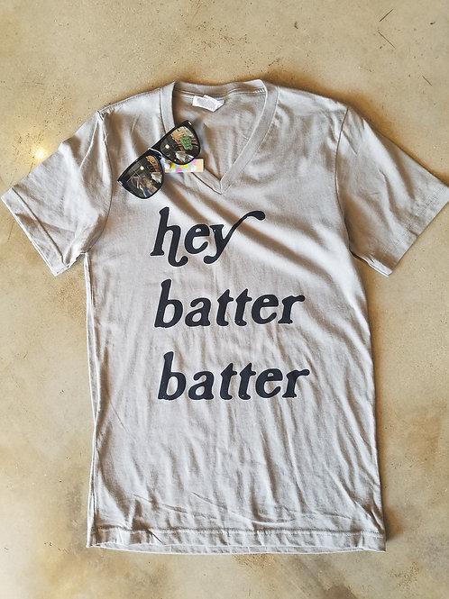 Hey batter batter tshirt