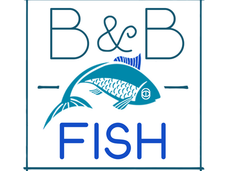B&B Fish Coming Summer 2020