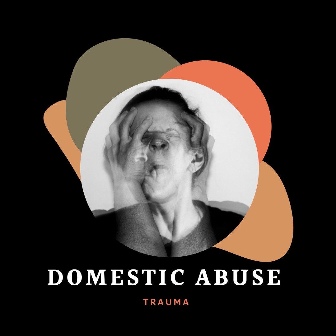 Domestic Abuse Trauma