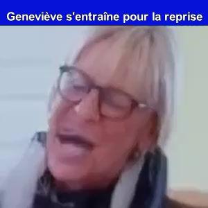 Geneviève est vraiment touchée par vos intentions.