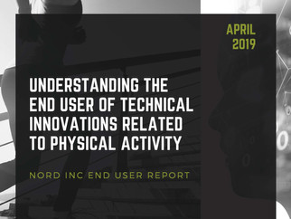 Nord InC releases report: Understanding The End User Of Technical Innovations Related To Physical Ac