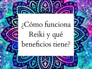 ¿Cómo funciona Reiki y qué beneficios tiene?