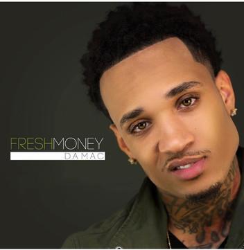 Fresh Money Da Mac