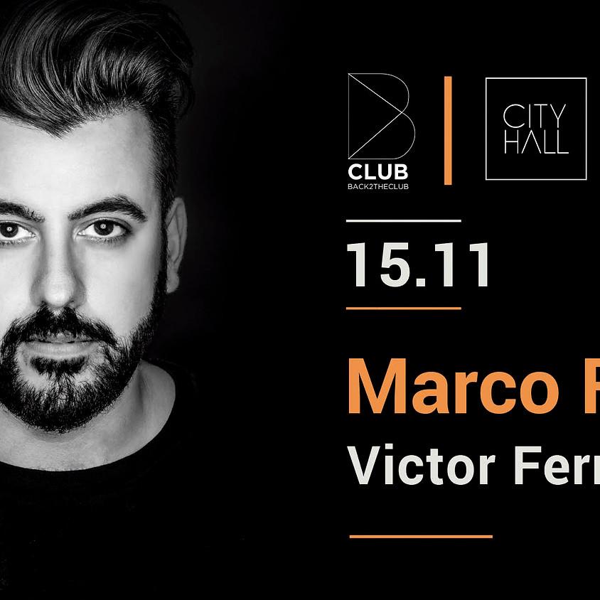 B Club presents Marco Faraone - Victor Fernandez