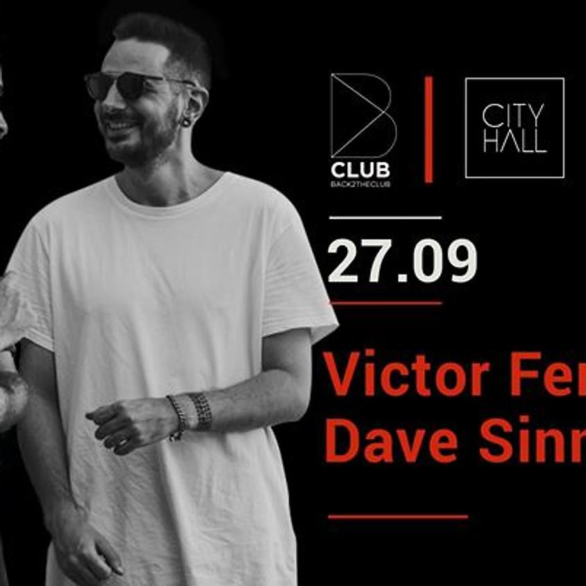 B Club: Victor Fernandez + Dave Sinner