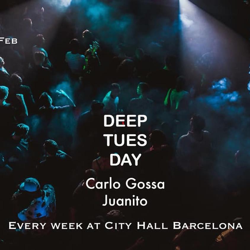 Deeptuesday  Carlo Gossa & Juanito