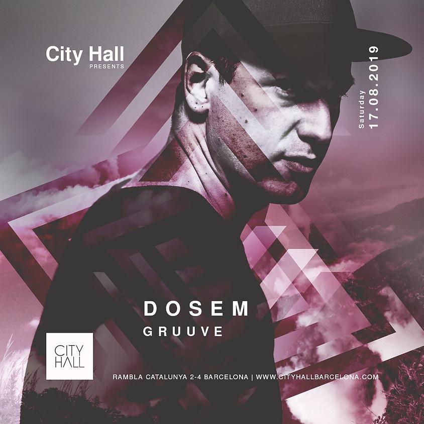 City Hall pres. Dosem - Gruuve