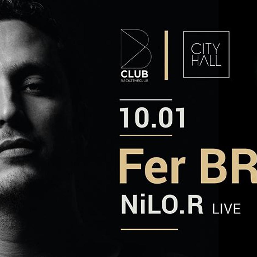 B Club presents Fer Br - NiLO.R
