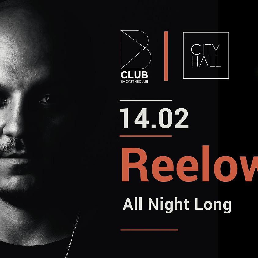 B Club: Reelow (All night long)