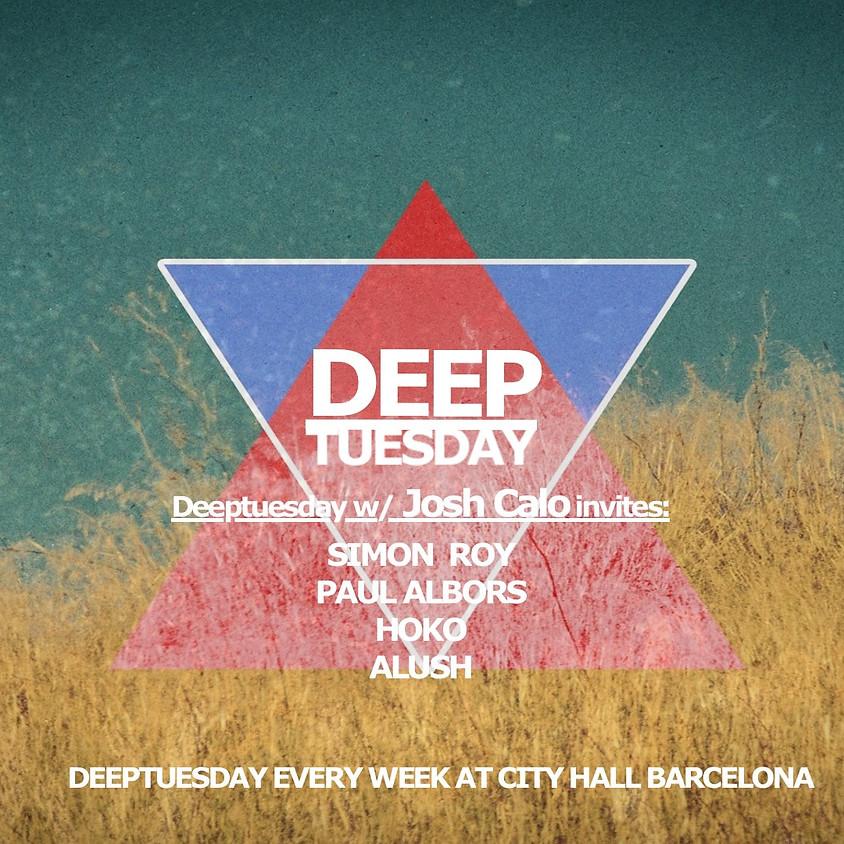 Deeptuesday w/ Josh Calo