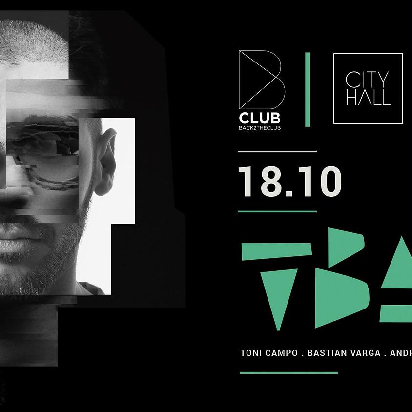 B Club presents TBA (Toni Varga, Bastian Bux, Andres Campo)