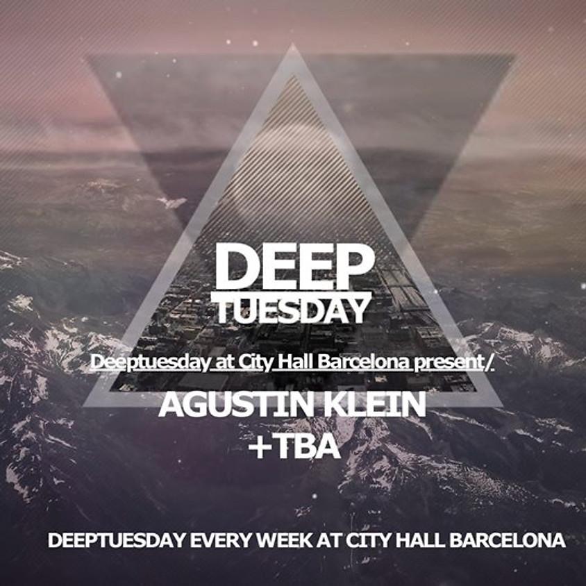 Deeptuesday w/ August Klein