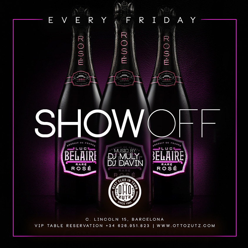 SHOW OFF - FRIDAY