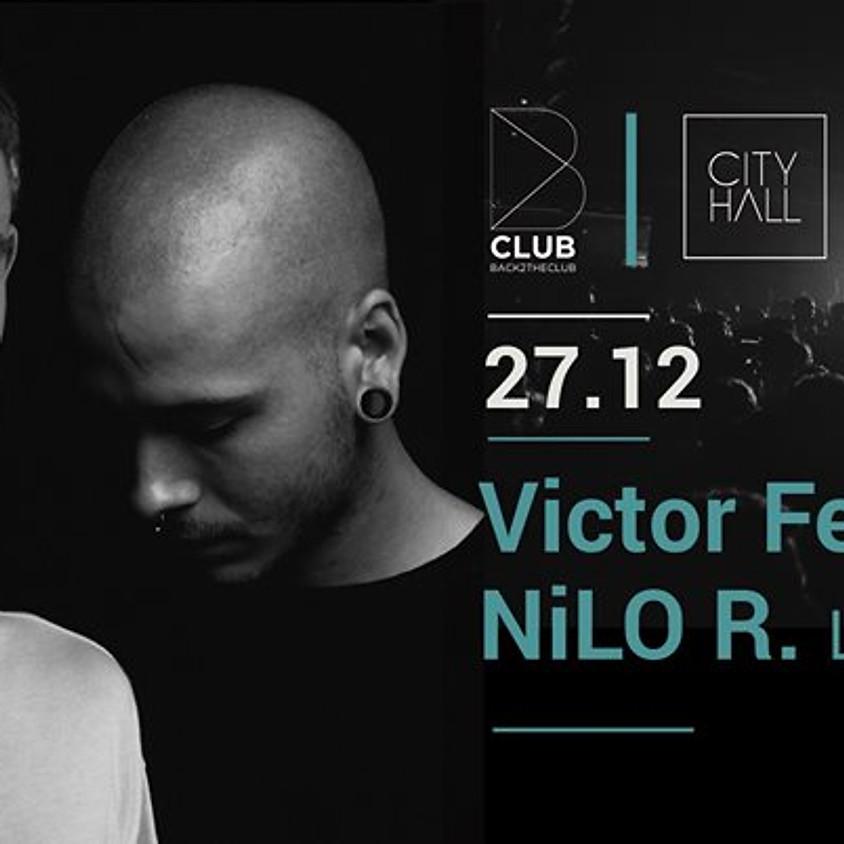 B Club presents Victor Fernandez - NiLO R.