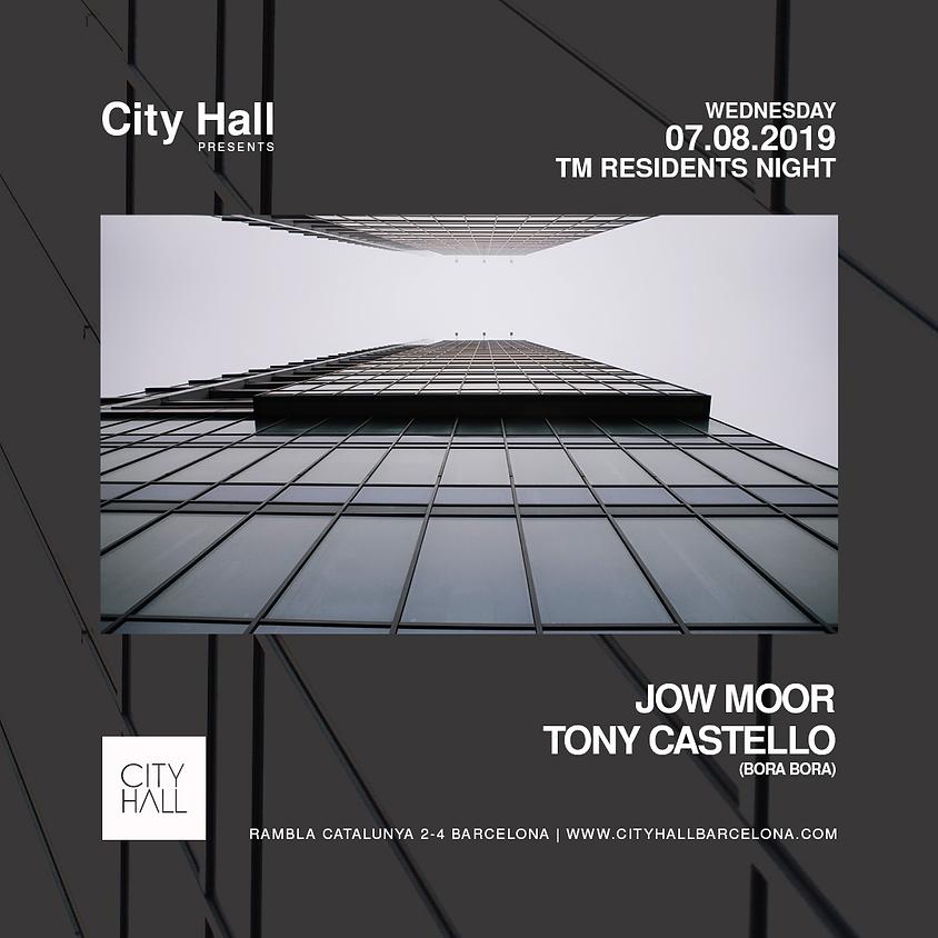 City Hall pres. TM Residents - Jow Moor + Tony Castello