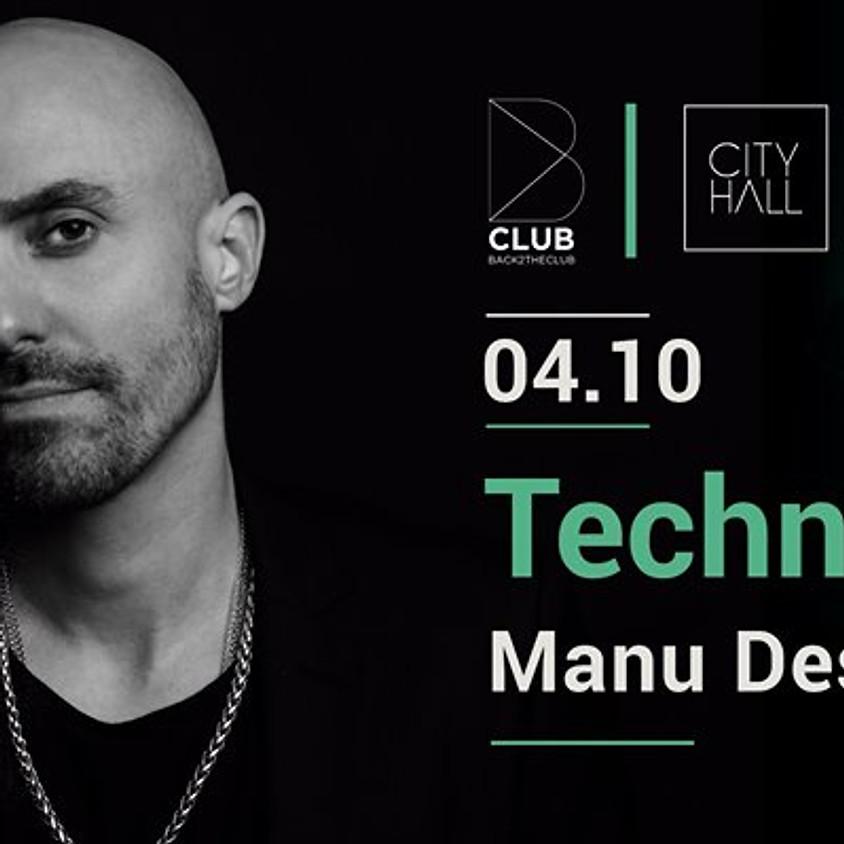 B Club : Technasia & Manu Desrets