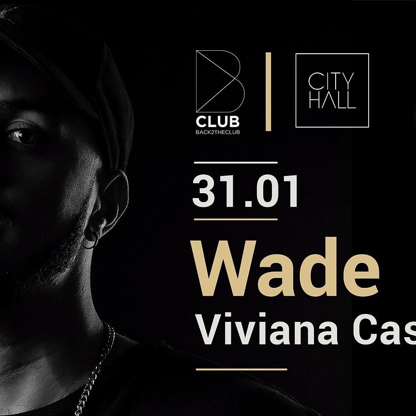 B Club: Wade & Viviana Casanova