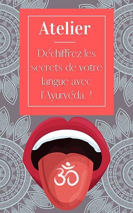 """Atelier en ligne """" Déchiffrez les secrets de votre langue avec l'Ayurveda"""""""