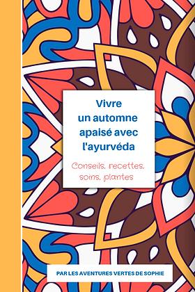 Ebook : Vivre un automne apaisé avec l'ayurvéda