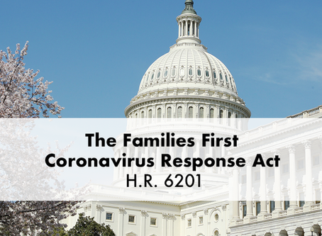 Families First Coronavirus Response Act(FFCRA)- What does this mean for Employers?