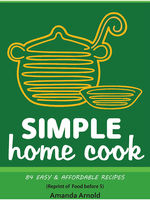 Cookbook - Simple home cook (previously Food before 5)