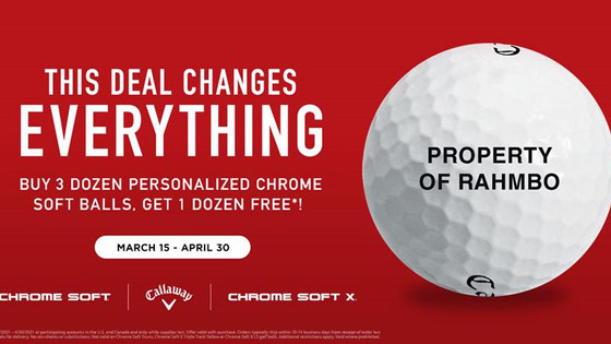 Callaway Chrome Soft Buy 3 Get 1 Free!!
