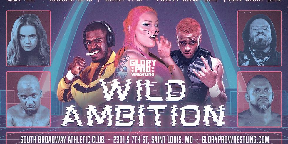 Glory Pro Wrestling: Wild Ambition