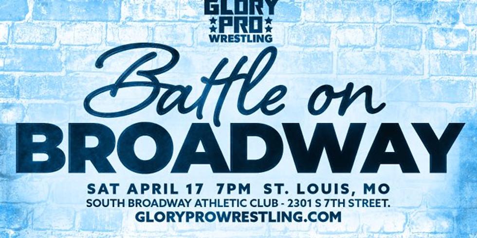 Glory Pro Wrestling - Battle on Broadway