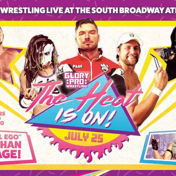 Glory Pro Wrestling - The Heat is On