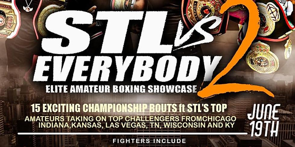 STL VS EVERYBODY - Elite Amateur Boxing Showcase