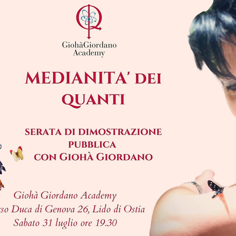 Medianità dei Quanti®: dimostrazione pubblica con Giohà Giordano