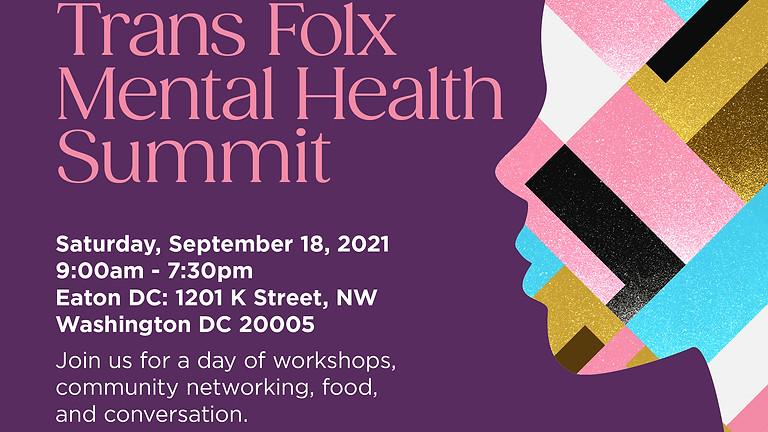 May Is: Trans Folx Mental Health Summit