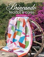 Brincando com tecidos e cores Paula Coelho Conceição Boga Patchwork primeiro livro em Portugal Luísa Martins ilustração costura Menina Albertina loja