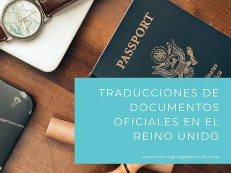 Traducciones de documentos oficiales en el Reino Unido: todo lo que necesita saber