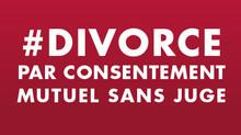 REFORME DU DIVORCE PAR CONSENTEMENT MUTUEL  NON ON NE DIVORCE PAS CHEZ UN NOTAIRE