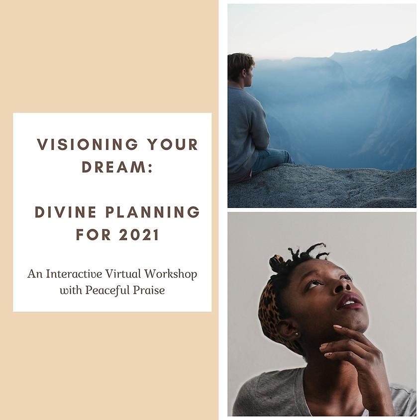 2021 Visioning Your Dream: Divine Planning - 10pm EST