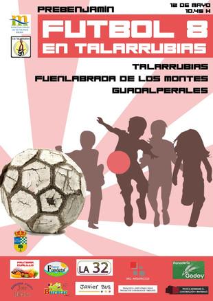 Torneo Fútbol 8 Prebenjamin 'Feria de Mayo 2018'.