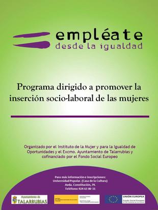 Programa dirigido a promover la inserción socio-laboral de las mujeres.