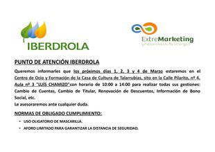 PUNTO DE ATENCIÓN IBERDROLA EN EL CENTRO DE OCIO Y FORMACIÓN DE LA CASA LA CULTURA, DÍAS 1,2,3 Y 4.