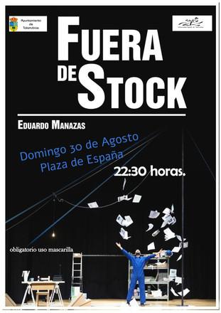 FUERA DE STOCK. Domingo, 30 de agosto en la Plaza de España a las 22:30 horas.