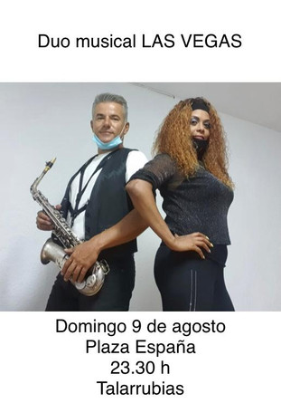 DUO MUSICAL LAS VEGAS. Domingo, 9 de Agosto a las 23:30 en la Plaza de España.