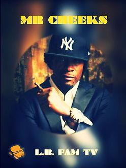 MR Cheeks L.B.Fam TV_edited.jpg
