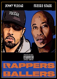 RAPPERS & BALLERS
