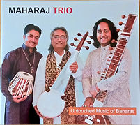 Maharaj Trio Untouched Music of Banaras